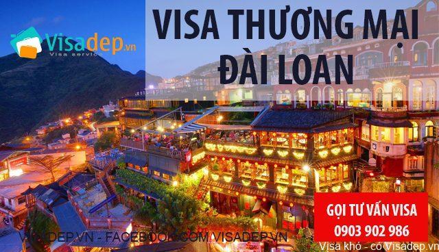 Visa Đài Loan Diện Thương Mại