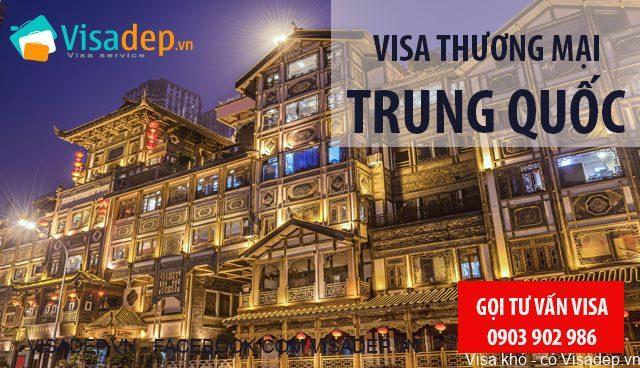 Visa Trung Quốc Thương Mại