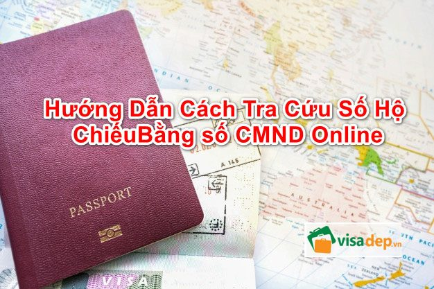 tra cứu số hộ chiếu bằng số cmnd