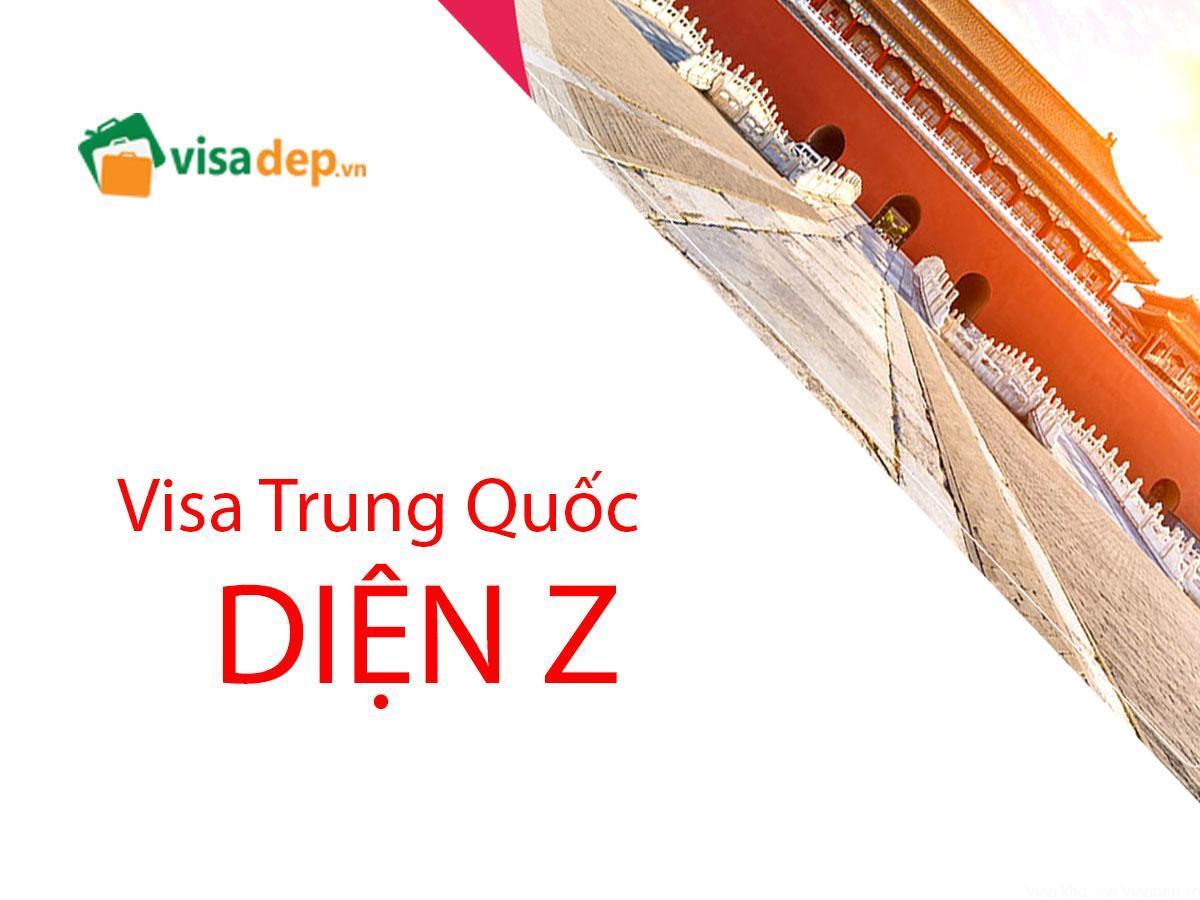 Visa trung quốc diện Z