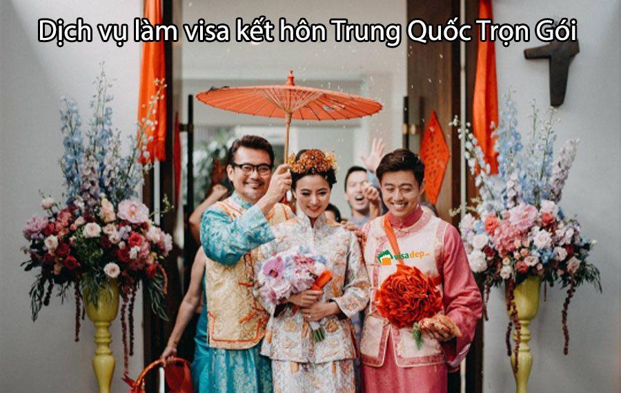 dịch vụ làm visa kết hôn trung quốc trọn gói