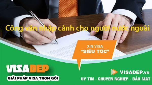 dịch vụ xin công văn nhập cảnh cho người nước ngoài