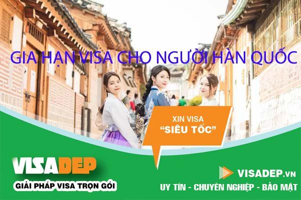 Dịch vụ gia hạn visa cho người hàn quốc