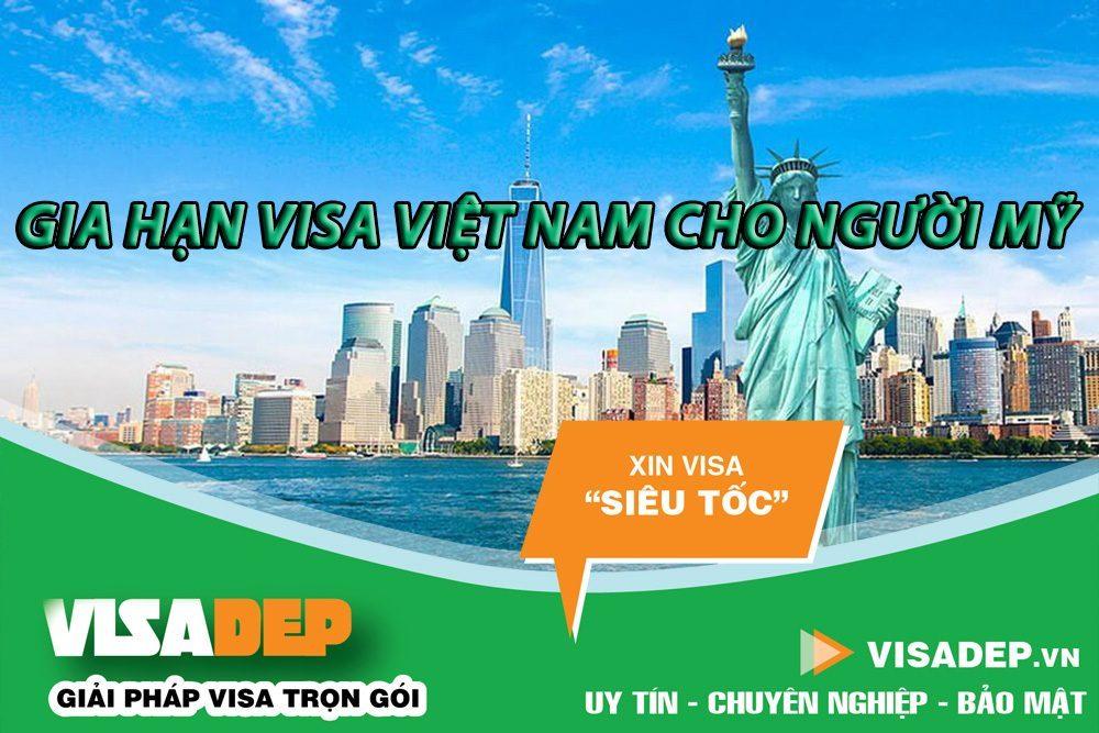 Dịch vụ gia hạn visa việt nam cho người mỹ
