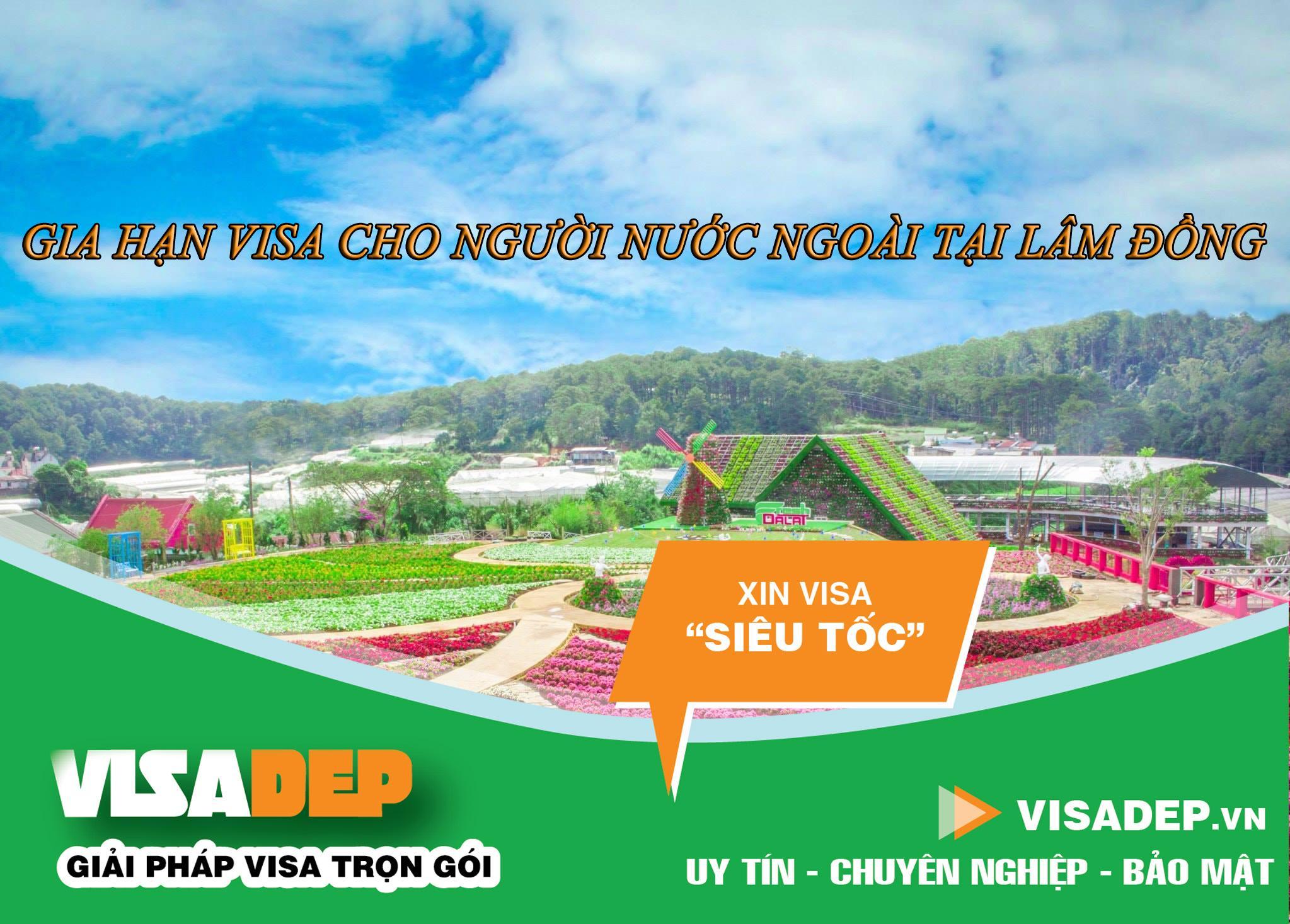 gia hạn visa cho người nước ngoài tại Lâm Đồng