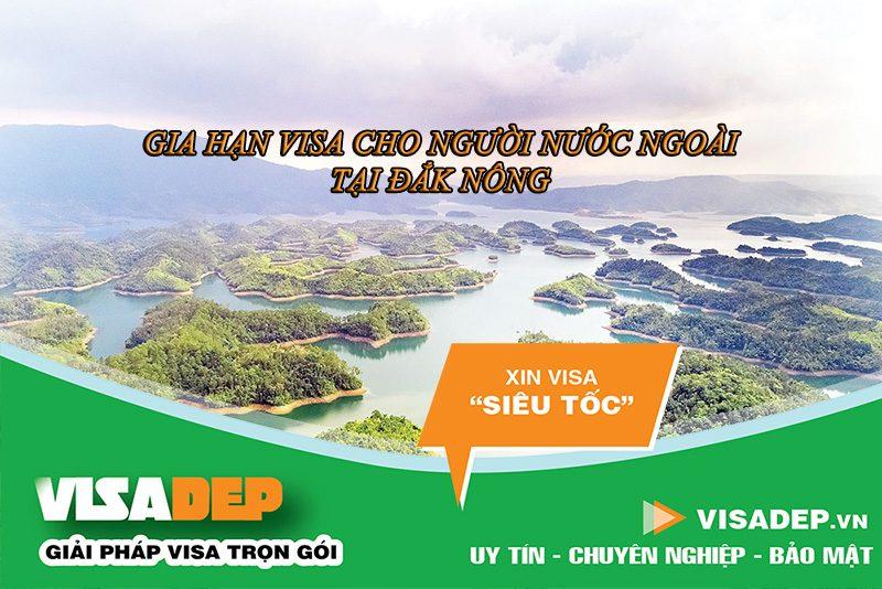 Dịch vụ gia hạn visa cho người nước ngoài tại Đắk Nông