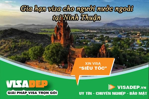 dịch vụ gia hạn visa cho người nước ngoài tại Ninh Thuận