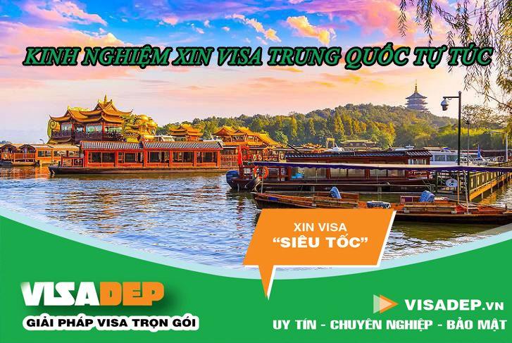 kinh nghiệm xin visa trung quốc tự túc 2020